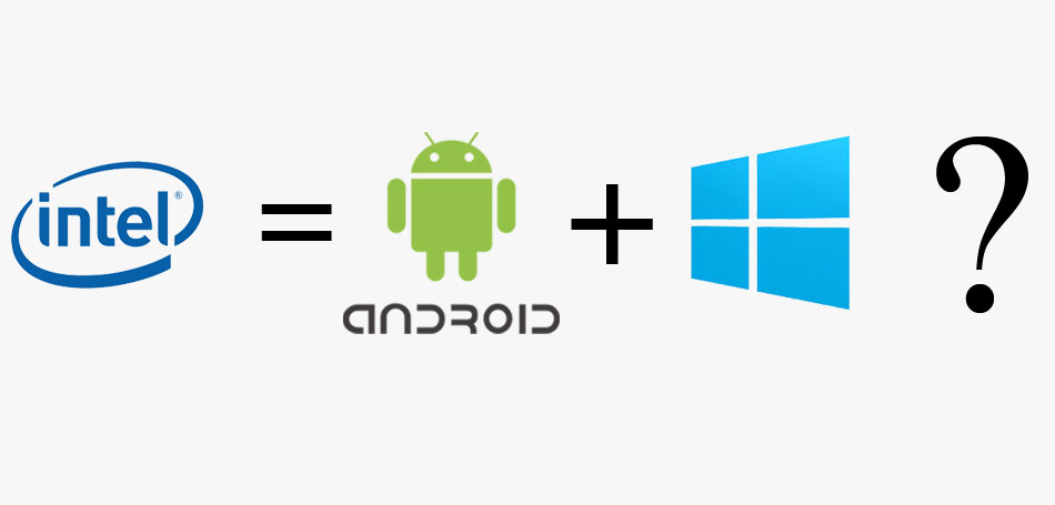 Intel+android+windows